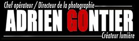 Adrien Gontier, Chef opérateur, Directeur photo, Créateur Lumière